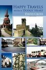 Happy Travels With a Dodgy Heart 9781467890397 Textstream 2012 Paperback