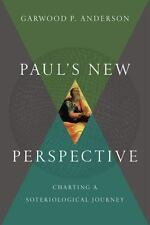 Paul's New Perspective: Charting a Soteriological Journey, Anderson, Garwood P.,