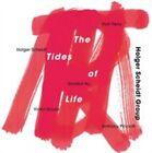 The Tides of Life 0063757961925 by Holger Grou Scheidt CD