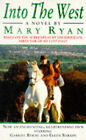 Into the West by Mary Ryan (Paperback, 1992)
