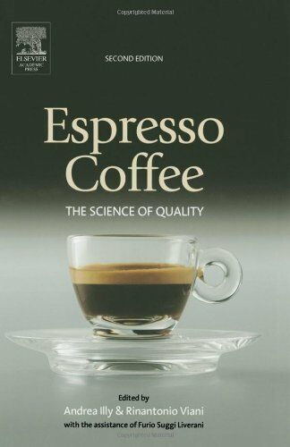 Espresso Coffee The Science Of Quality 2004 Hardcover Revised