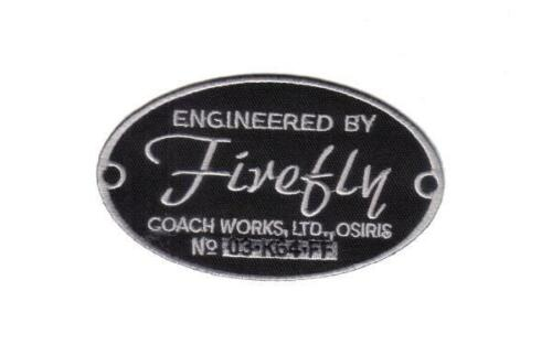 "Engineered by Firefly Logo 4"" Serenity Embroidered Patch USA Mailed"