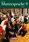 Unsere Muttersprache 9. Neubearbeitung. Schülerbuch. Sachsen von Kerstin Wilde, Bernd Skibitzki, Brita Kaiser-Deutrich, Sylvia Masur und Katrin Paape (2006, Taschenbuch)