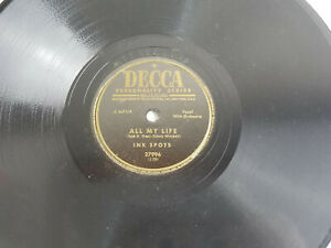 Ink-Spots-All-My-Life-Honest-and-Truly-Decca-Record-1952-E-78-RPM-Jazz-10-034