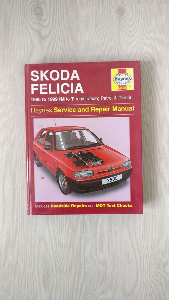 Haynes Service and Repair Manual, Skoda Felicia (1995-99)