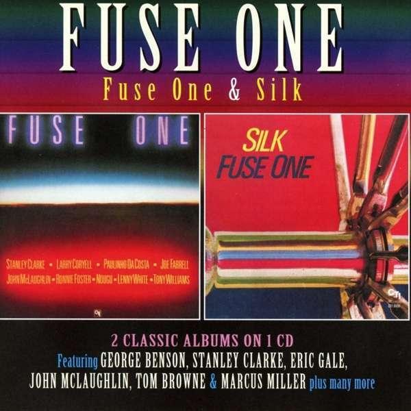 Fuse One - Fuse One / Soie Nouveau CD