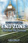 Echoes from the Endzone - The Men We Became by Lisa Kelly (Paperback / softback, 2013)