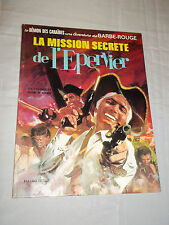 """BARBE-ROUGE - LA MISSION SECRETE DE L EPERVIER"" HUBINON & CHARLIER (1971)"
