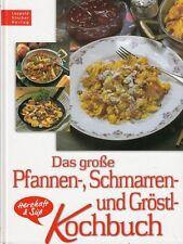 Das große Pfannen-, Schmarren- und Gröstlkochbuch * Kochbuch * Stocker 2003