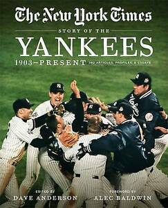 New-York-Times-Story-of-the-Yankees-1903-Present-390-Articles-Profiles-amp-Essa