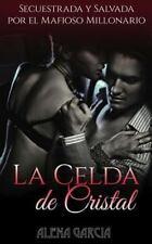 Novela Romántica y Erótica en Español Romance Oscuro: La Celda de Cristal :...