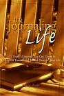 The Journaling Life: 21 Types of Journals You Can Create to Express Yourself and Record Pieces of Your Life by Shery Russ (Paperback / softback, 2008)