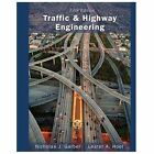 Traffic and Highway Engineering by Lester A. Hoel and Nicholas J. Garber (2014, Hardcover)