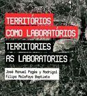 Territories as Laboratories by Madrigal Pages, Filipa Malafaya Batista (Paperback / softback, 2015)