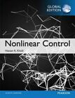 Nonlinear Control: Global Edition by Hassan K. Khalil (Paperback, 2014)