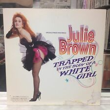 """NM 12""""~JULIE BROWN~Traped In The Body Of A White Girl~[x3 Mixes]~Will I Make It~"""