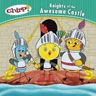 CHIRP Knights of The Awesome Castle by J Torres 9781771471343