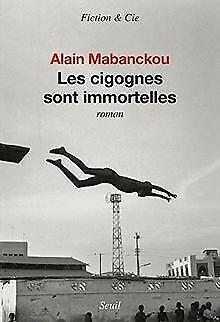 Les cigognes sont immortelles von Mabanckou, Alain | Buch | Zustand gut