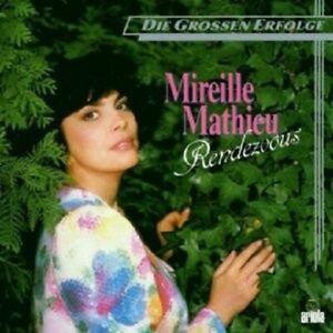 MIREILLE-MATHIEU-034-Rendez-vous-034-CD-NEUF