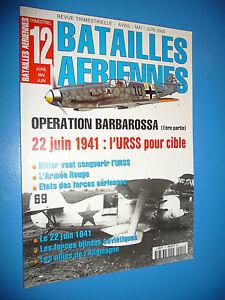 Revue Bataille Aériennes Opération Barbarossa 1ere partie N°12