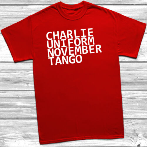 Charlie Uniform November Tango T-Shirt Rude Offensive Gift Fathers Day New