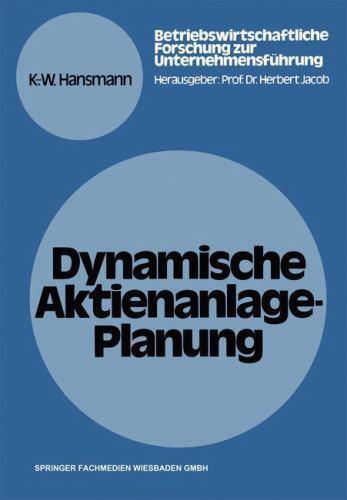 Betriebswirtschaftliche Forschung Zur Unternehmensführung: Dynamisch...