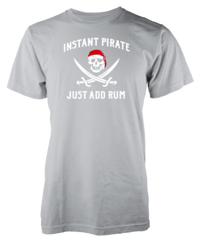 Instant Pirate Just Add Rum Funny Adult T Shirt