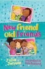 New Friend Old Friends by Julia Jarman (Paperback, 2014)