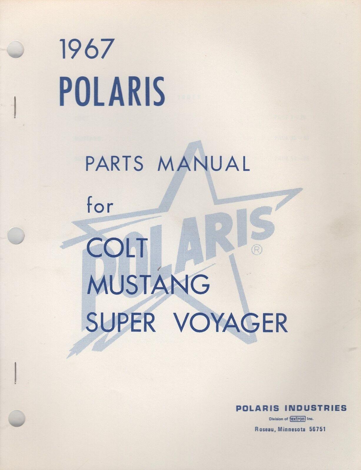 1967 POLARIS COLT, MUSTANG, SUPER VOYAGER   PARTS MANUAL (627)  factory outlet online discount sale