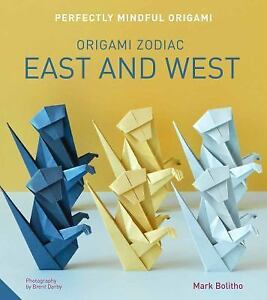 Perfectly-Mindful-Origami-Origami-Zodiac-East-and-West-Bolitho-Mark-New-con