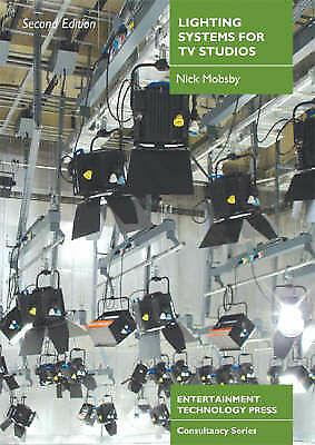 Lighting Systems for TV Studios by Mobsby, Nick
