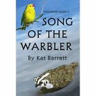 Song of The Warbler Tazarian Saga II 9781418425487 by Kat Barrett Book