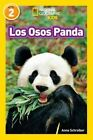 National Geographic Readers: Los Osos Panda (Pandas) by Anne Schreiber (Paperback / softback, 2015)