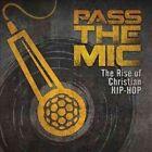 Pass The Mic Rise of Christian Hip HO 0602537836413 Hip-hop CD