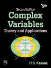 Complex Variables: Theories and Applications by H.S. Kasana (Paperback, 2005)