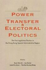 Power Transfer and Electoral Politics: The First Legislative Election in the