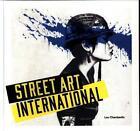 Street Art: International von Lou Chamberlin (2016, Gebundene Ausgabe)