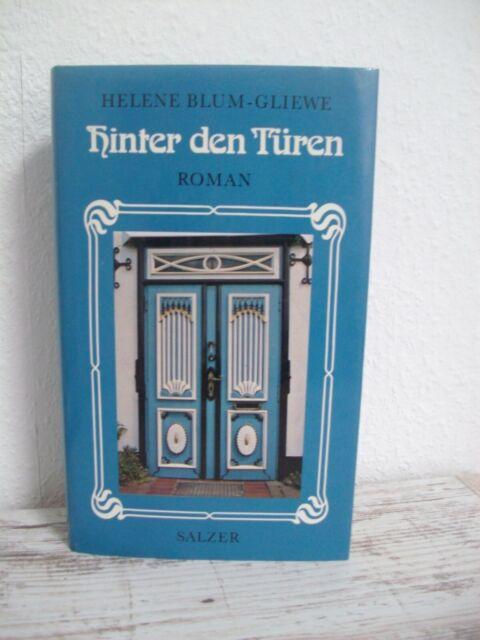 Hinter den Türen - Helene Blum-Gliewe - Roman - Eugen Salzer Verlag * 1983 *