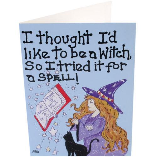 """donc je essayé pour un sort/"""" Carte de vœux NEUF /""""Je pensais que je voudrais être une sorcière"""