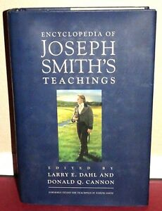 Encyclopedia-of-Joseph-Smith-039-s-Teachings-by-Dahl-amp-Cannon-2000-1STED-LDS-Mormon