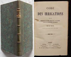 M-CODE-DES-IRRIGATIONS-M-Bertin-Dusacq-amp-Durand-XIXe-DROIT-LEGISLATION