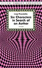 Six Characters in Search of an Author by Luigi Pirandello, Edward Storer (Paperback, 1997)
