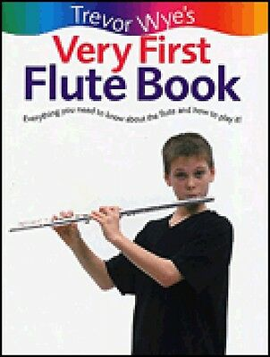 Instruction Books, Cds & Video Sweet-Tempered Trevor Wye's Very First Flute Book Everything You Need To Know About T 014036449 Elegant In Smell