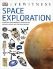 Space Exploration by DK (Paperback, 2014)