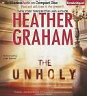 The Unholy by Heather Graham (CD-Audio, 2013)
