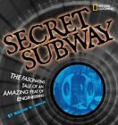 Secret Subway The Fascinating Tale of an Feat - Hardcover Sandler