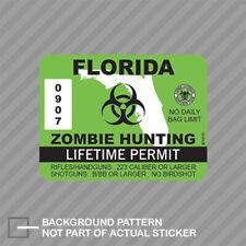 Florida Zombie Hunting Permit Sticker Decal Vinyl Usa Outbreak Response