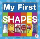 My First Shapes by Kathleen Corrigan (Board book, 2015)