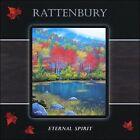 Eternal Spirit by Rattenbury (CD, 2007, Rattenbury)
