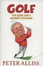 Golf: The Cure for a Grumpy Old Man-ExLibrary